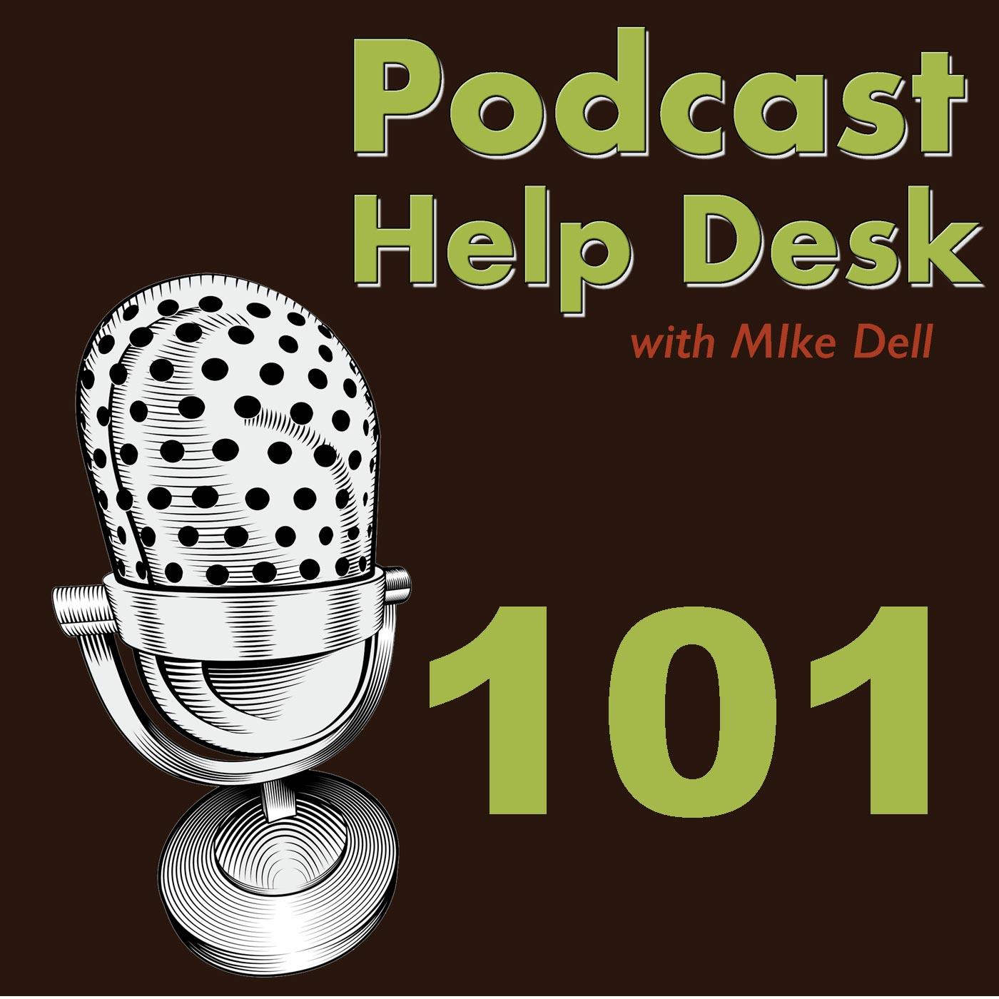 Podcast Help Desk™