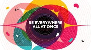 "Colorful graphic that says ""Be Everywhere At Once"""